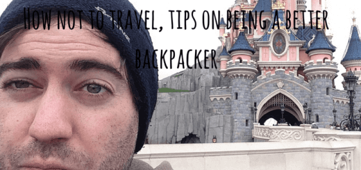 How not to travel, tips on being a better backpacker