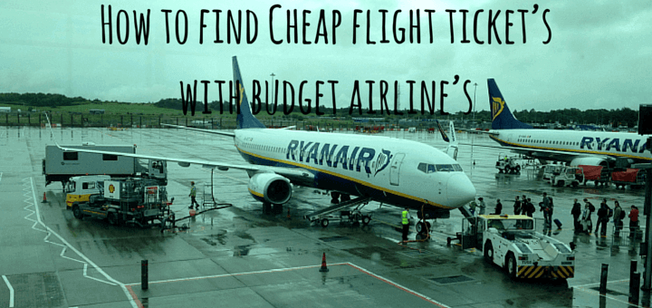 How to find a cheap flight tickets with a budget airline for How to find cheapest flight