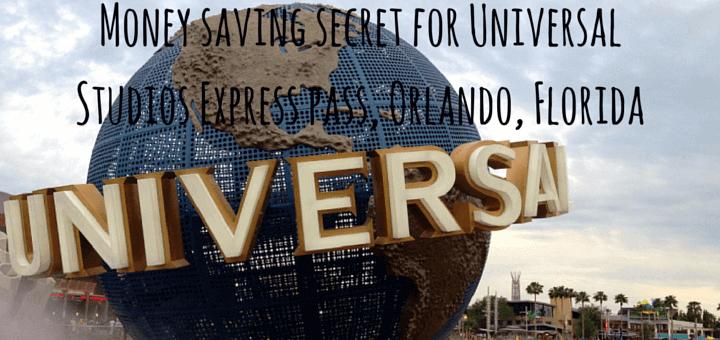 Money saving secret for Universal Studios Express pass, Orlando, Florida