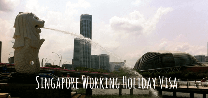 Singapore Working Holiday Visa
