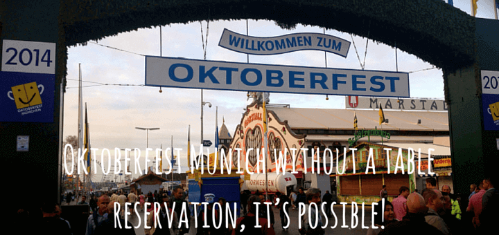 Oktoberfest Munich without a table reservation, it's possible