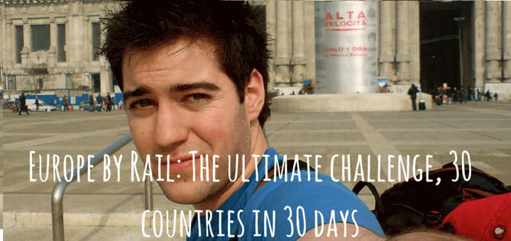 Europe by Rail: The ultimate challenge, 30 countries in 30 days