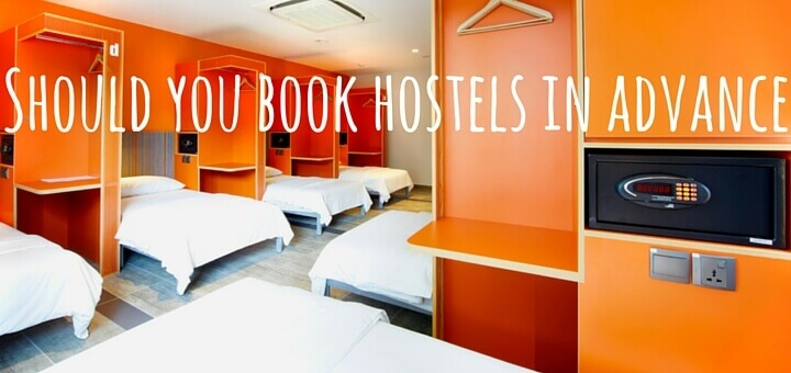 Should you book hostels in advance