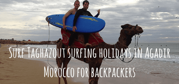 Surf Taghazout surfing holidays in Agadir Morocco for backpackers