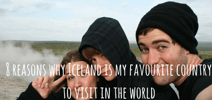 8 reasons why Iceland is my favourite country to visit in the world