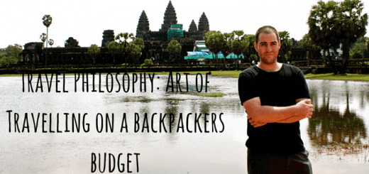 Travel Philosophy. Art of Travelling on a backpackers budget