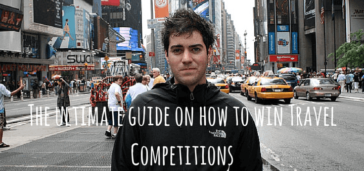 The ultimate guide on how to win Travel Competitions