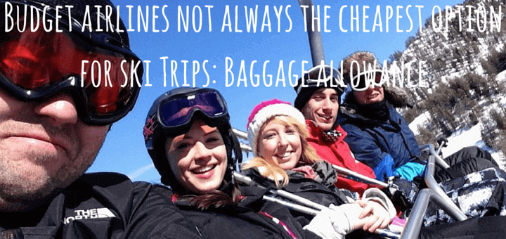 Budget airlines not always the cheapest option for ski Trips: Baggage allowance