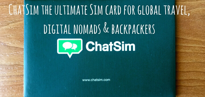 ChatSim the ultimate Sim card for global travel, digital nomads & backpackers