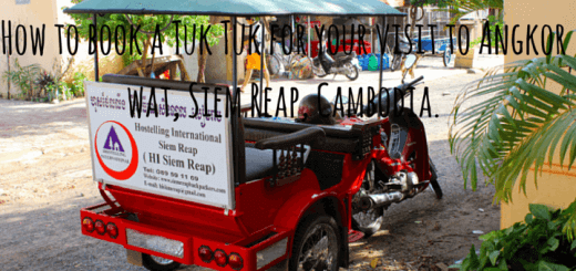 How to book a Tuk Tuk for your visit to Angkor wat, Siem Reap, Cambodia.