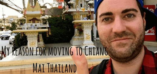 My reason for moving to Chiang Mai Thailand