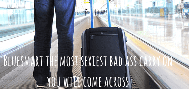 Bluesmart the most sexiest bad ass carry on you will come across