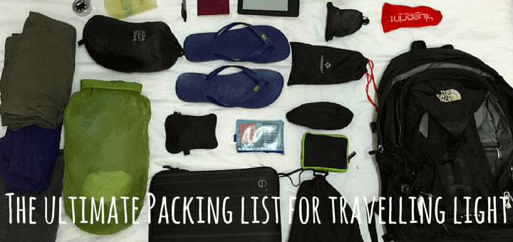 The ultimate Packing list for travelling light