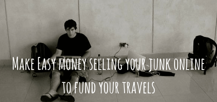 Make Easy money selling your junk online to fund your travels