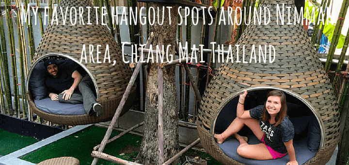 My favorite hangout spots around Nimman area, Chiang Mai Thailand