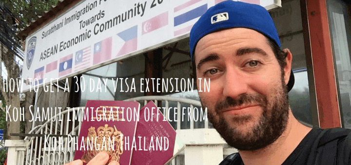 How to get a 30 day visa extension in Koh Samui immigration office from Koh Phangan Thailand