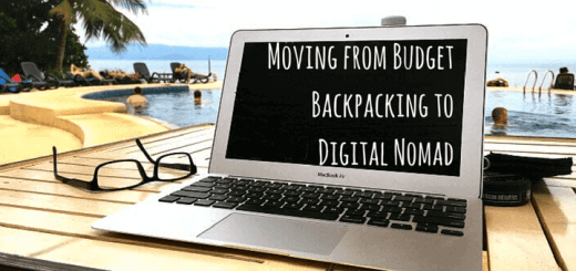 Moving from Budget backpacking to Digital Nomad