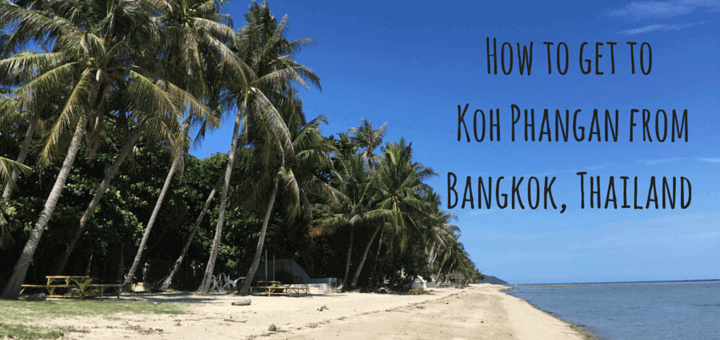 How to get to the Thai island of Koh Phangan from Bangkok Thailand