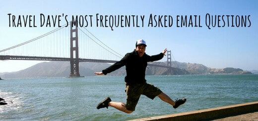 Travel Dave's most Frequently Asked email Questions