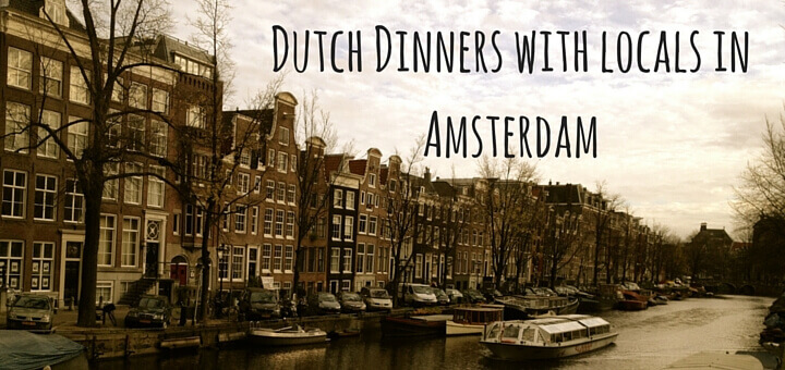 Dutch Dinners with locals in Amsterdam