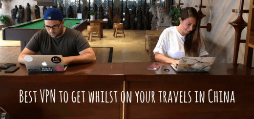 Best-VPN-to-get-whilst-on-your-travels-in-China
