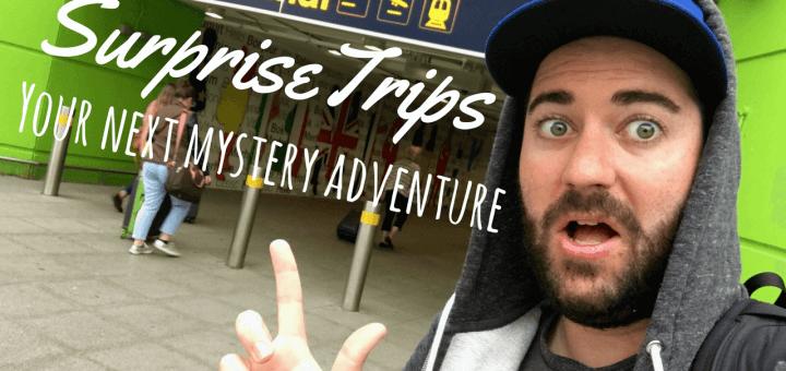 Surprise trips your next adventure around Europe