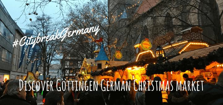 Discover Göttingen German Christmas market #CitybreakGermany