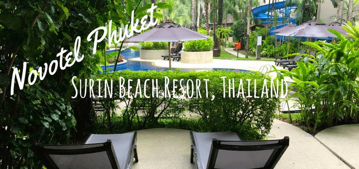 Novotel Phuket Surin Beach Resort Thailand