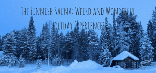 Finnish Sauna: Weird and Wonderful Holiday Experiences