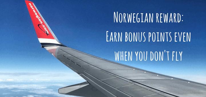 Norwegian reward_ Earn bonus points even when you don't fly