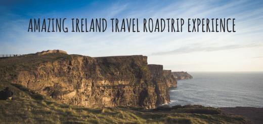 AMAZING IRELAND TRAVEL ROADTRIP EXPERIENCE