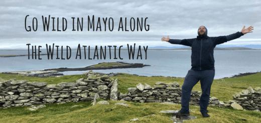 Go Wild in Mayo along the Wild Atlantic Way Ireland