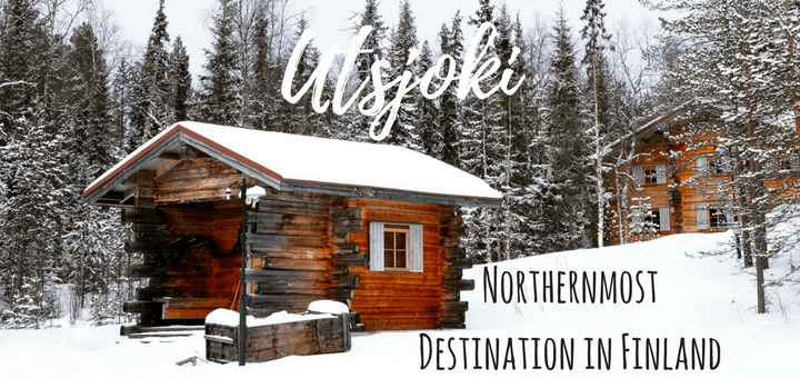 Discover Utsjoki, the Nothernmost Destination in Finland