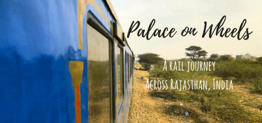 Palace on Wheels - A rail journey across Rajasthan, India
