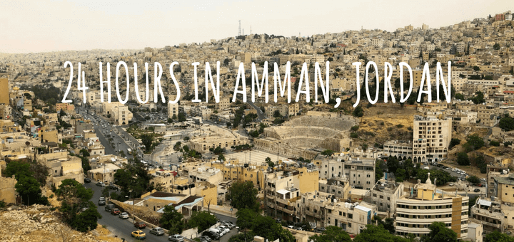 24 Hours in Amman, Jordan