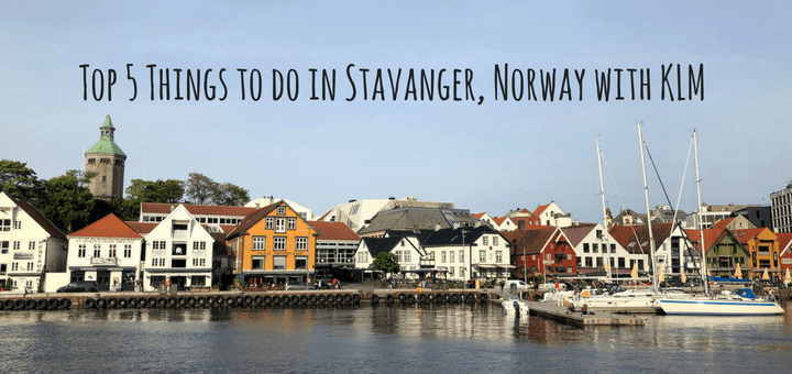Top 5 Things to do in Stavanger, Norway with KLM
