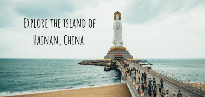 Explore the island of Hainan, china