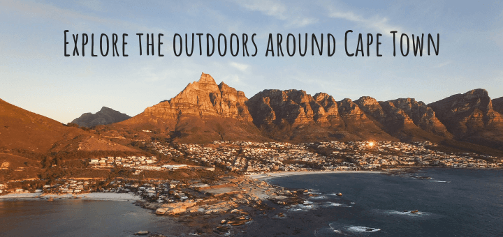 Explore the outdoors around Cape Town, South Africa
