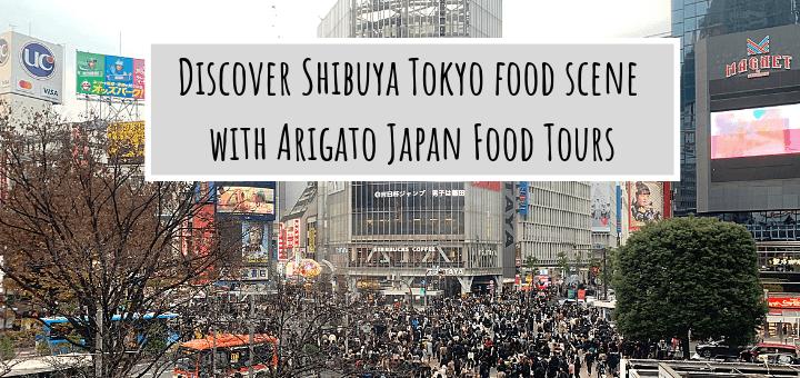 Shibuya Tokyo Food Scene with Arigato Japan Retro Food Tour