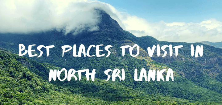Best places to visit in North Sri Lanka