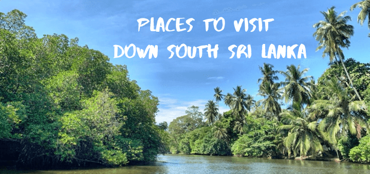 Places to visit down south Sri Lanka