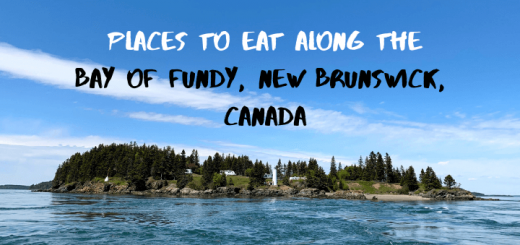 Places to eat along the bay of fundy, New Brunswick, Canada
