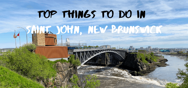 Top things to do in Saint John, New Brunswick, Canada