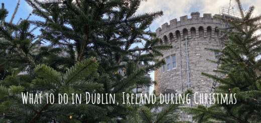 What to do in Dublin, Ireland during Christmas and the festive winter months