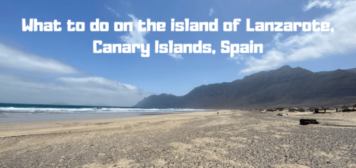 What to do on the island of Lanzarote, Canary Islands, Spain