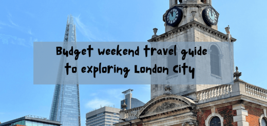 Budget Weekend Travel Guide To Exploring London City